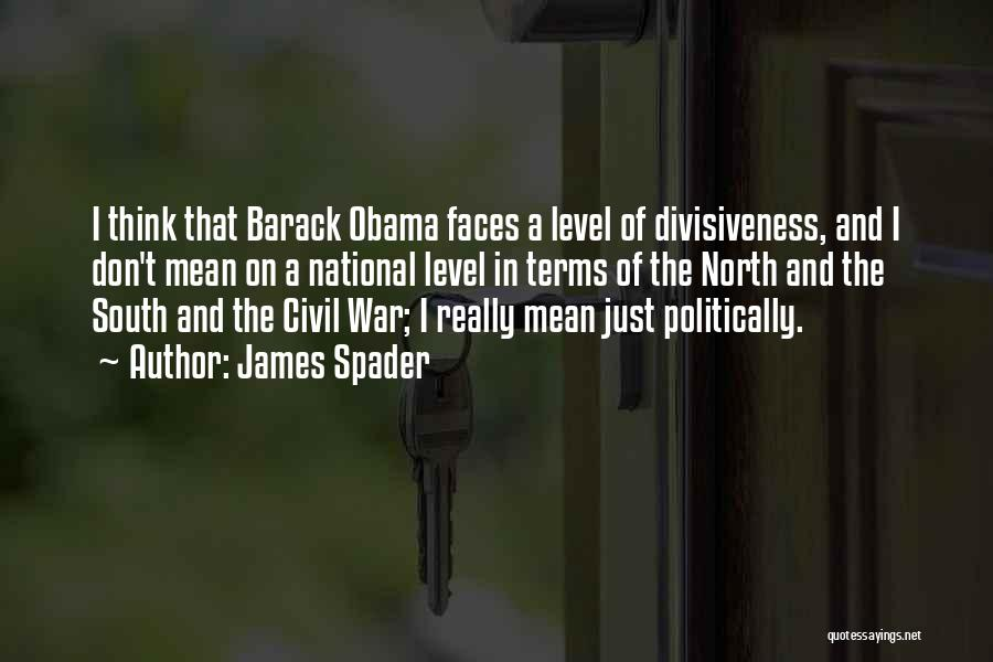 North And South Civil War Quotes By James Spader