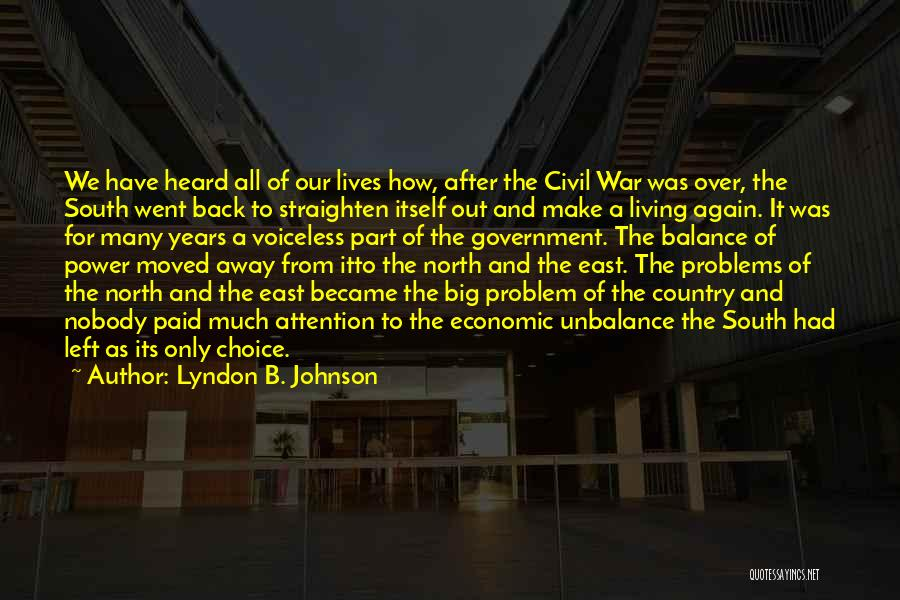 North And South Civil War Quotes By Lyndon B. Johnson