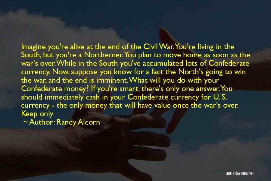 North And South Civil War Quotes By Randy Alcorn