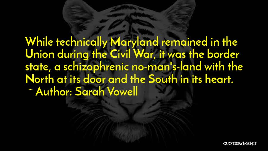 North And South Civil War Quotes By Sarah Vowell