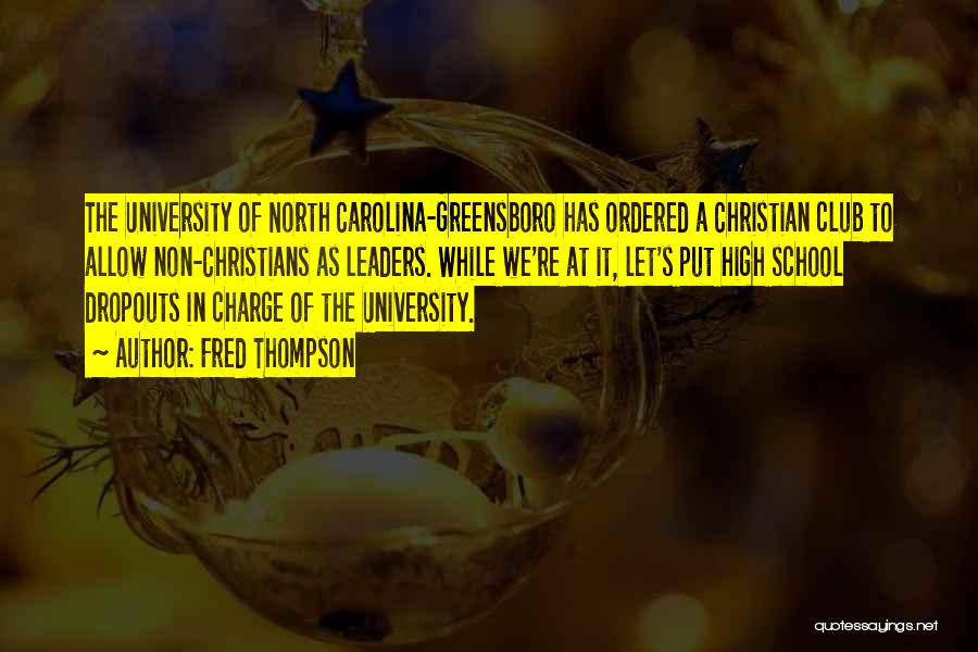 North Carolina Quotes By Fred Thompson