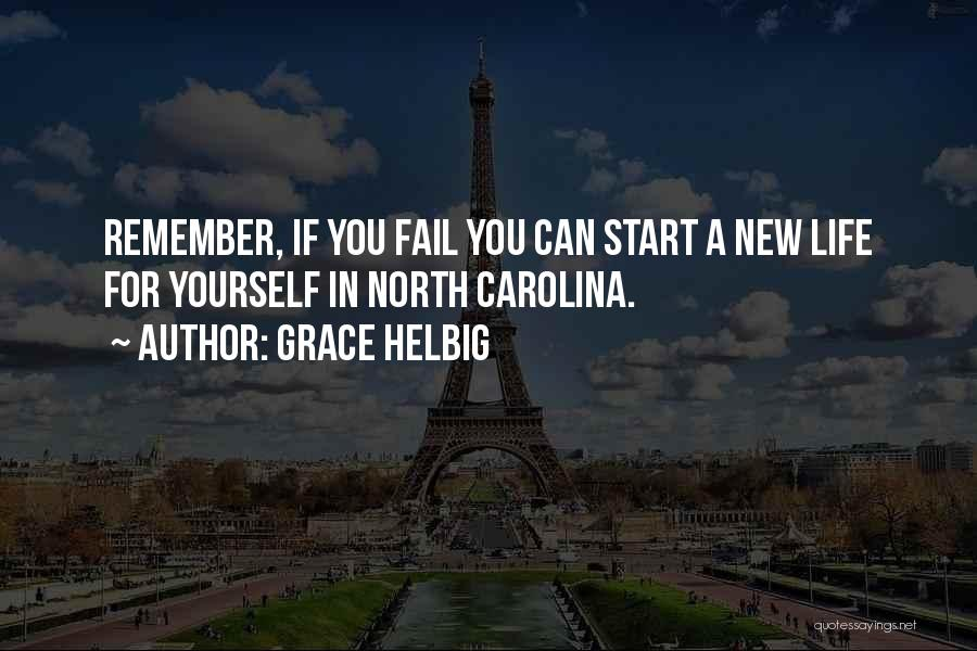 North Carolina Quotes By Grace Helbig