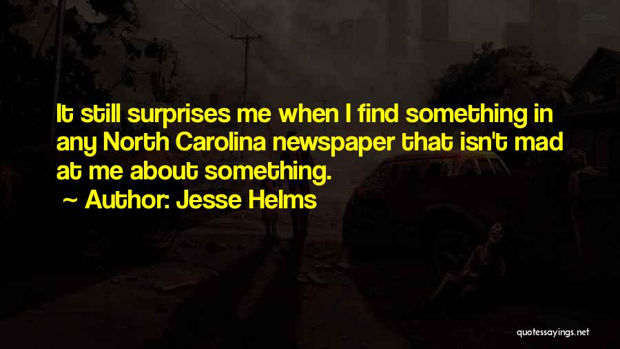 North Carolina Quotes By Jesse Helms