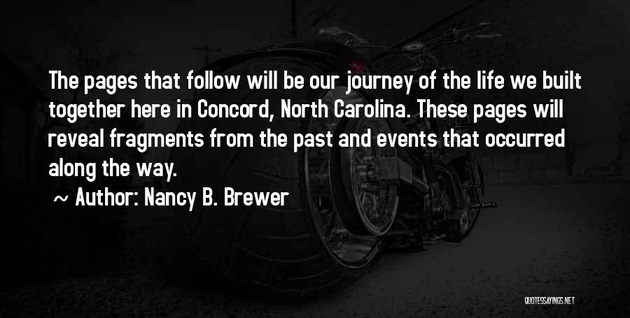 North Carolina Quotes By Nancy B. Brewer