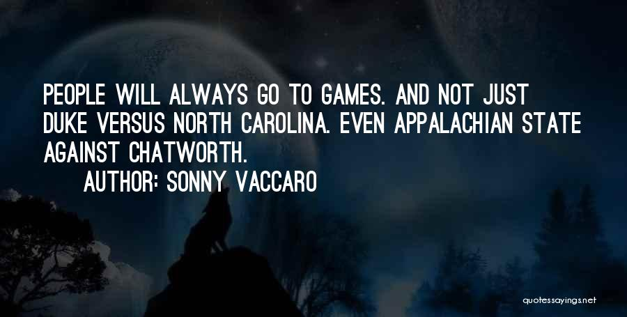 North Carolina Quotes By Sonny Vaccaro