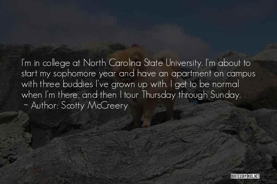 North Carolina State University Quotes By Scotty McCreery