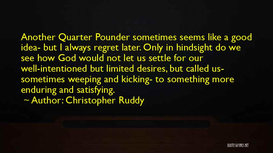 Not A Good Idea Quotes By Christopher Ruddy