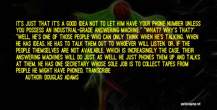 Not A Good Idea Quotes By Douglas Adams