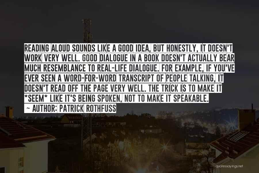 Not A Good Idea Quotes By Patrick Rothfuss