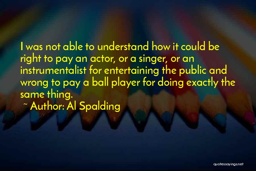 Not Able To Understand Quotes By Al Spalding