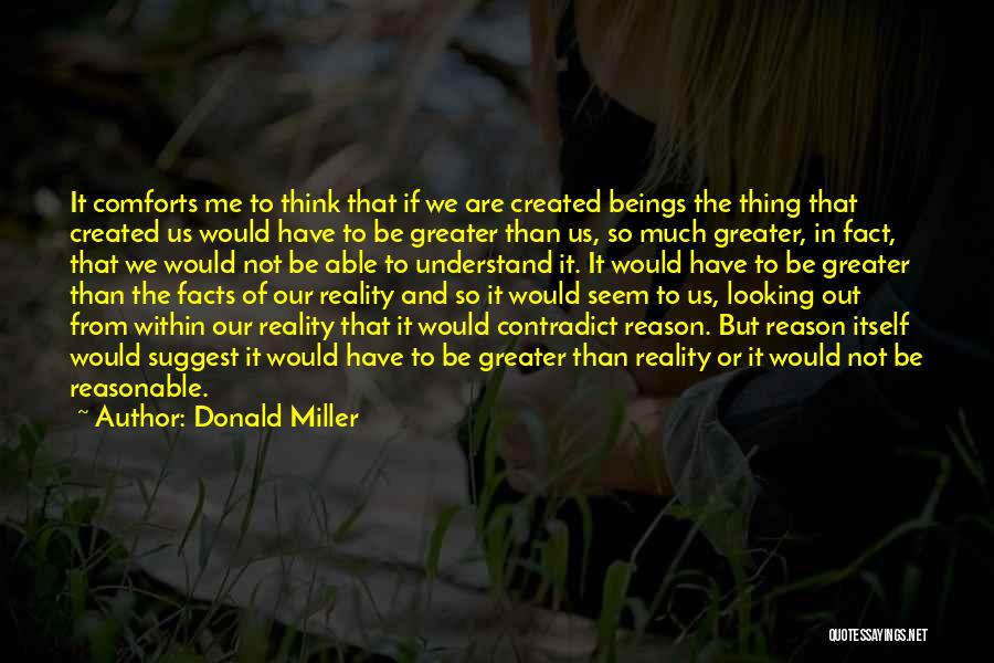 Not Able To Understand Quotes By Donald Miller