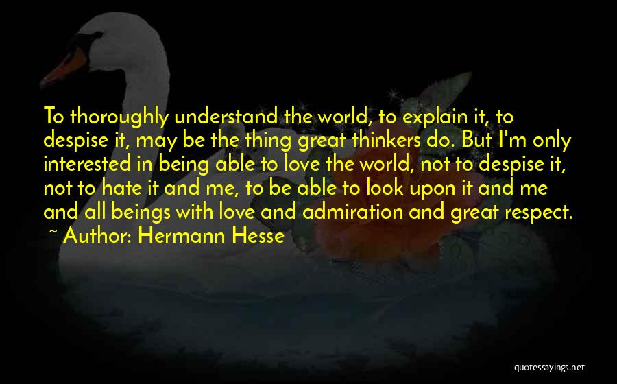 Not Able To Understand Quotes By Hermann Hesse