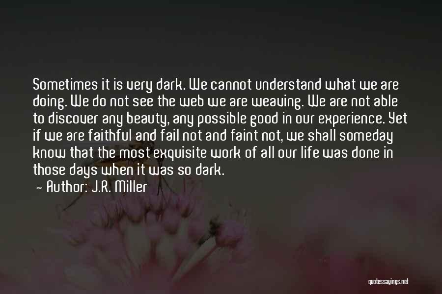 Not Able To Understand Quotes By J.R. Miller
