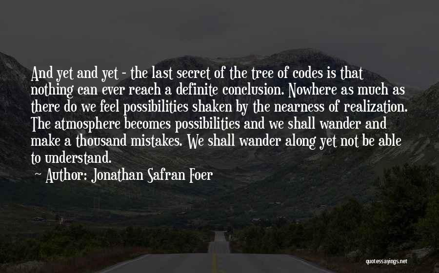 Not Able To Understand Quotes By Jonathan Safran Foer