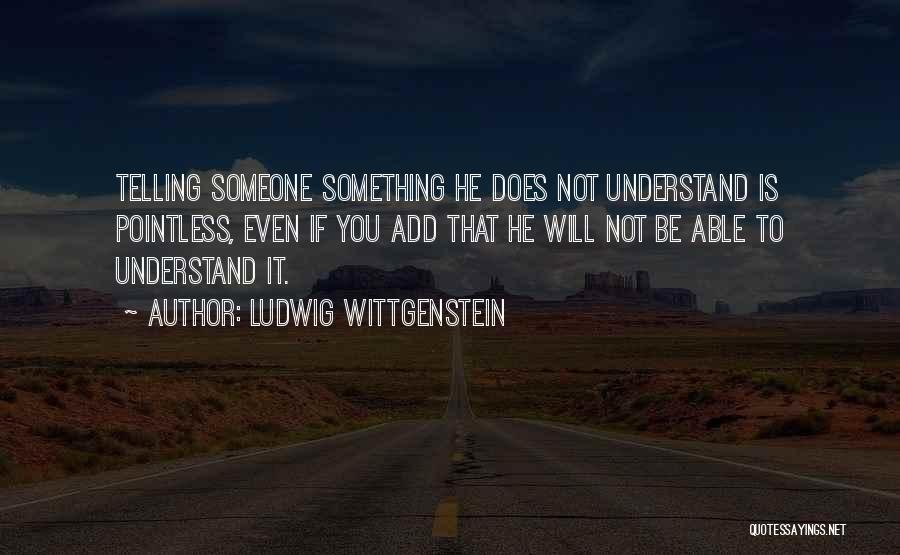 Not Able To Understand Quotes By Ludwig Wittgenstein