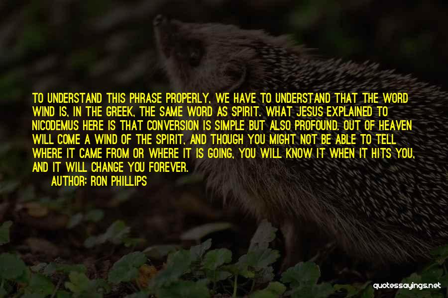 Not Able To Understand Quotes By Ron Phillips