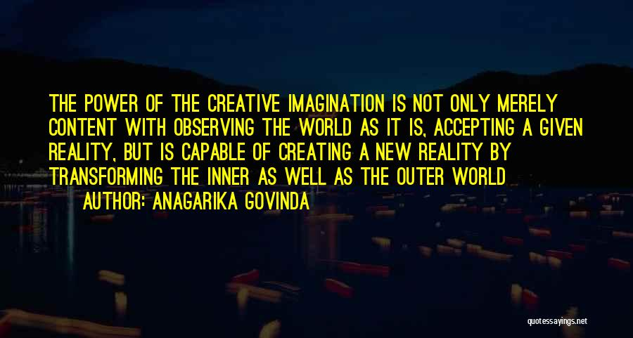 Not Accepting Reality Quotes By Anagarika Govinda