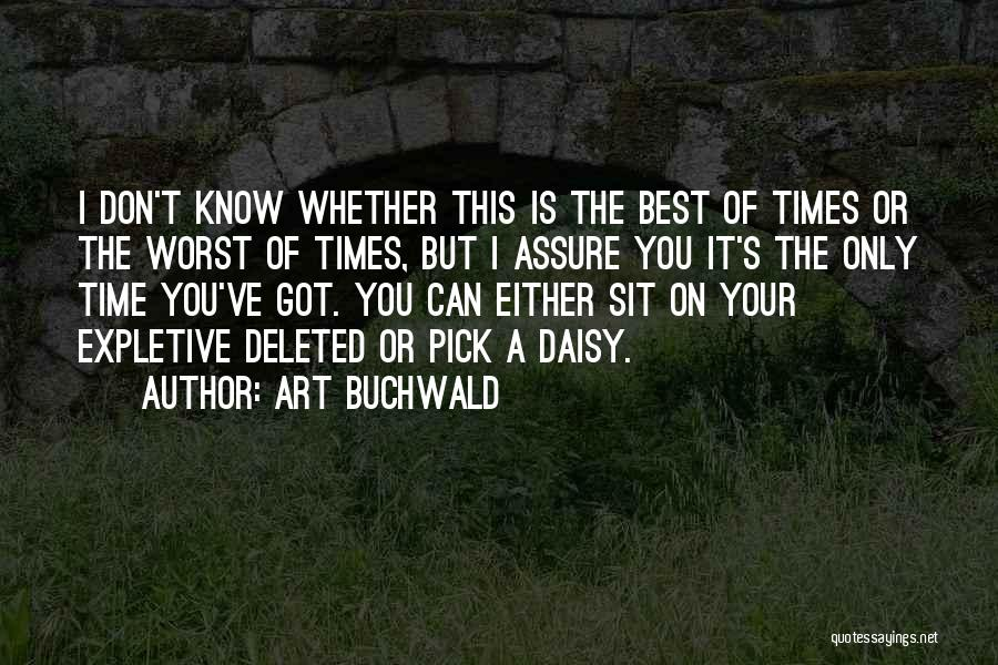 Not Accepting Reality Quotes By Art Buchwald