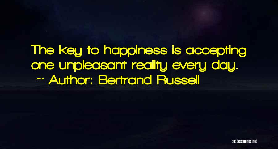 Not Accepting Reality Quotes By Bertrand Russell