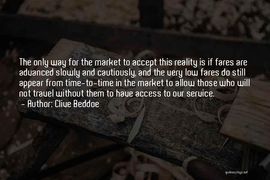 Not Accepting Reality Quotes By Clive Beddoe