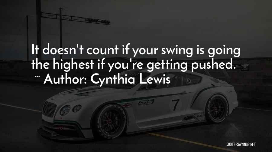Not Accepting Reality Quotes By Cynthia Lewis