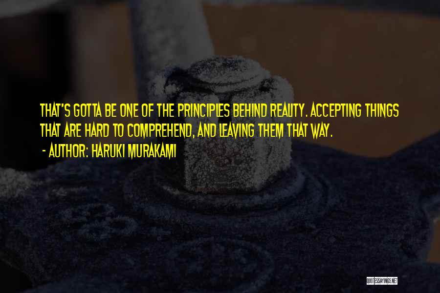 Not Accepting Reality Quotes By Haruki Murakami