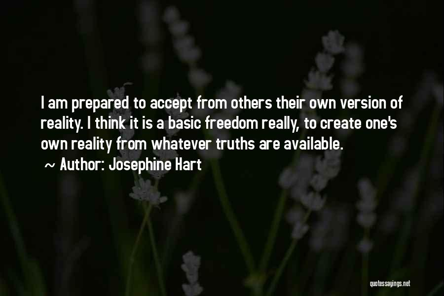 Not Accepting Reality Quotes By Josephine Hart