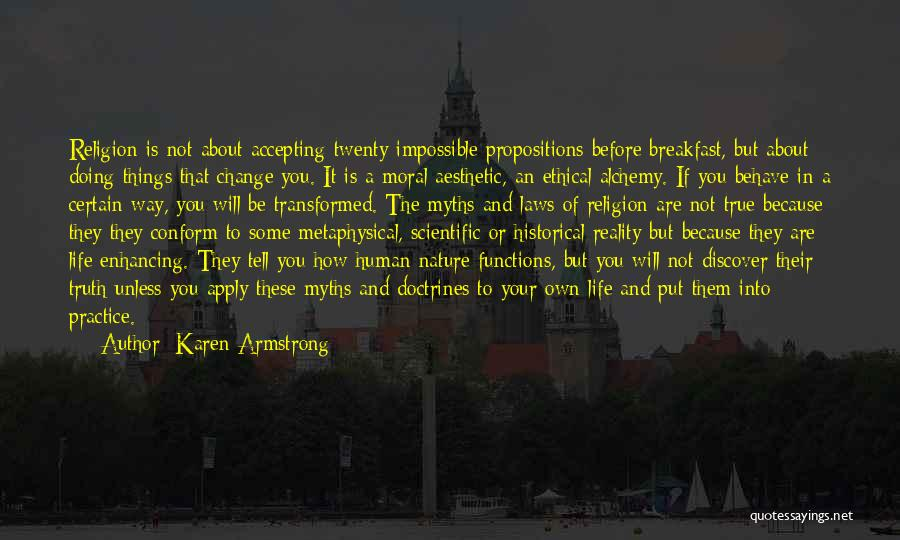 Not Accepting Reality Quotes By Karen Armstrong