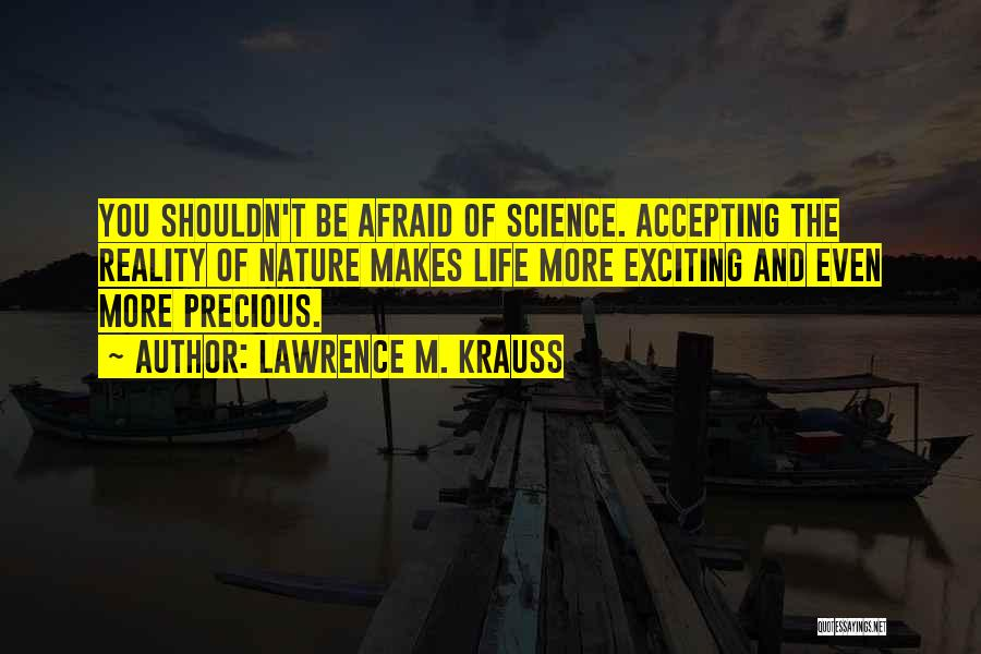 Not Accepting Reality Quotes By Lawrence M. Krauss