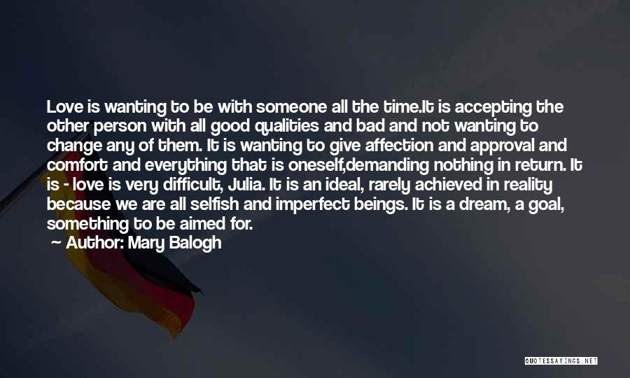 Not Accepting Reality Quotes By Mary Balogh