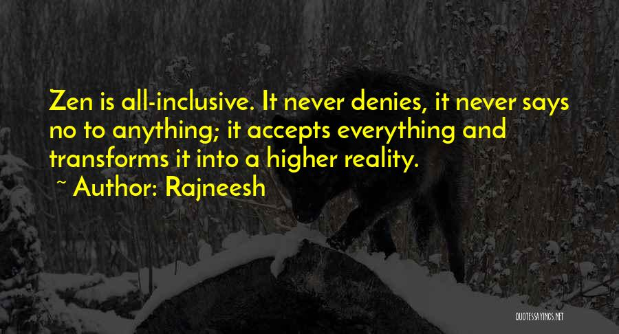 Not Accepting Reality Quotes By Rajneesh