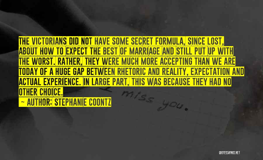 Not Accepting Reality Quotes By Stephanie Coontz