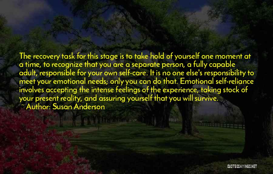 Not Accepting Reality Quotes By Susan Anderson