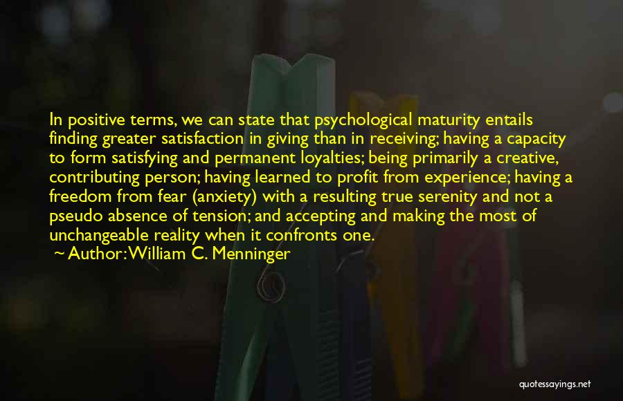 Not Accepting Reality Quotes By William C. Menninger