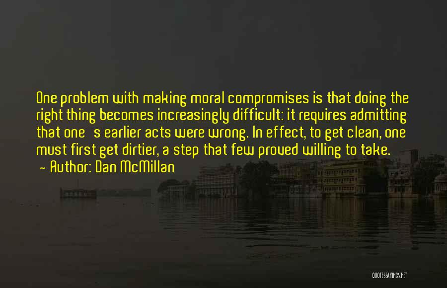 Not Admitting Your Wrong Quotes By Dan McMillan