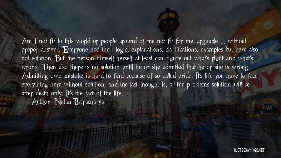 Not Admitting Your Wrong Quotes By Nutan Bajracharya