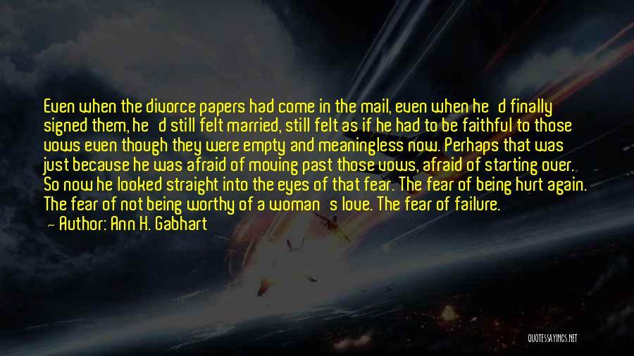 Not Afraid To Love Again Quotes By Ann H. Gabhart