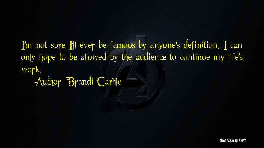 Not Allowed Quotes By Brandi Carlile