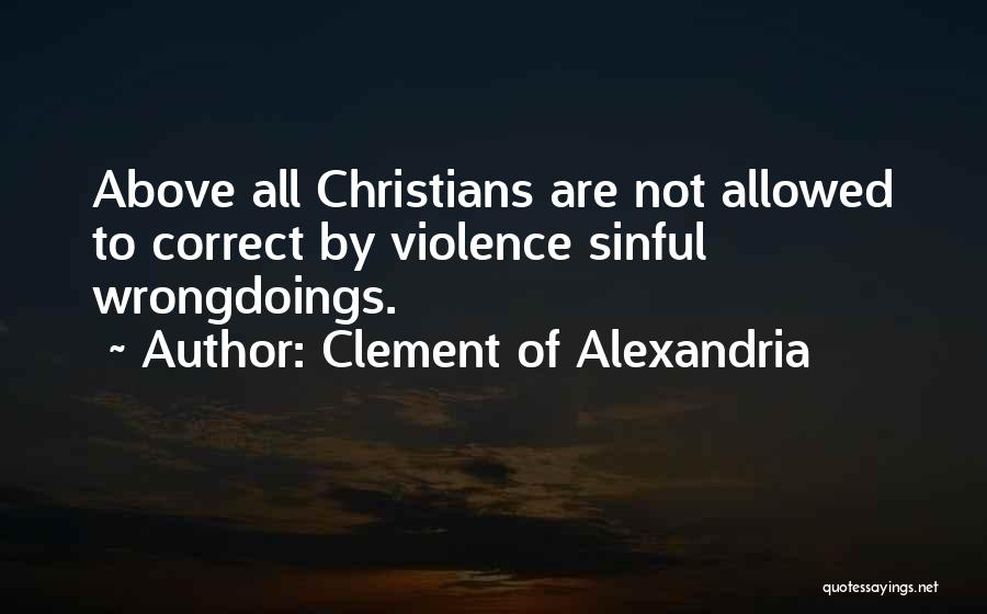 Not Allowed Quotes By Clement Of Alexandria