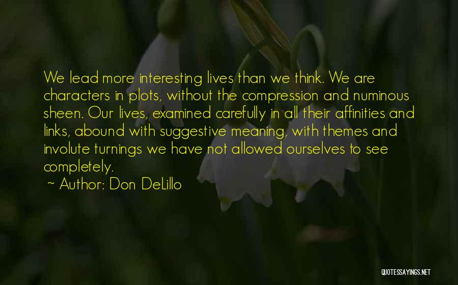 Not Allowed Quotes By Don DeLillo