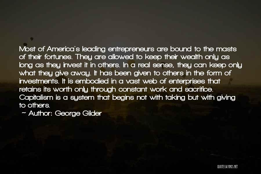 Not Allowed Quotes By George Gilder