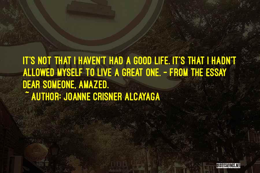 Not Allowed Quotes By Joanne Crisner Alcayaga