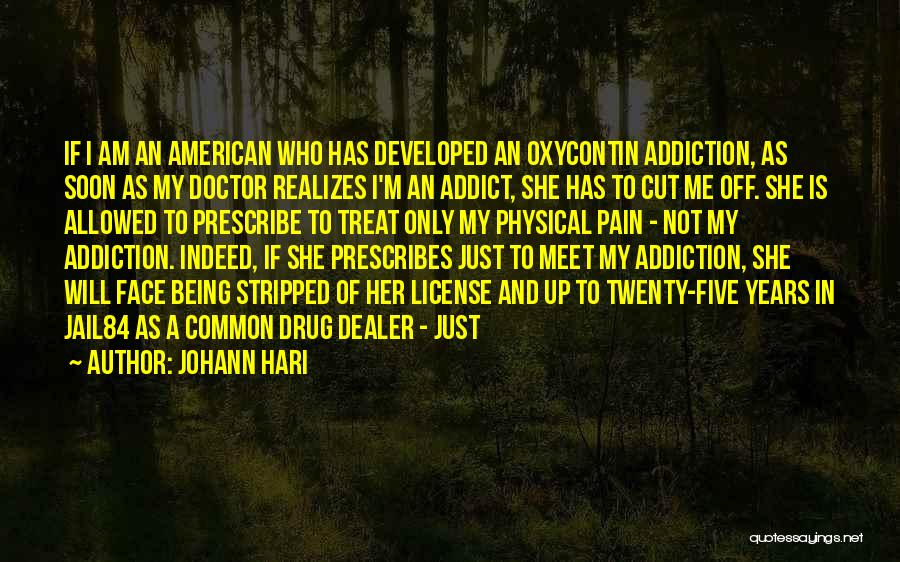 Not Allowed Quotes By Johann Hari