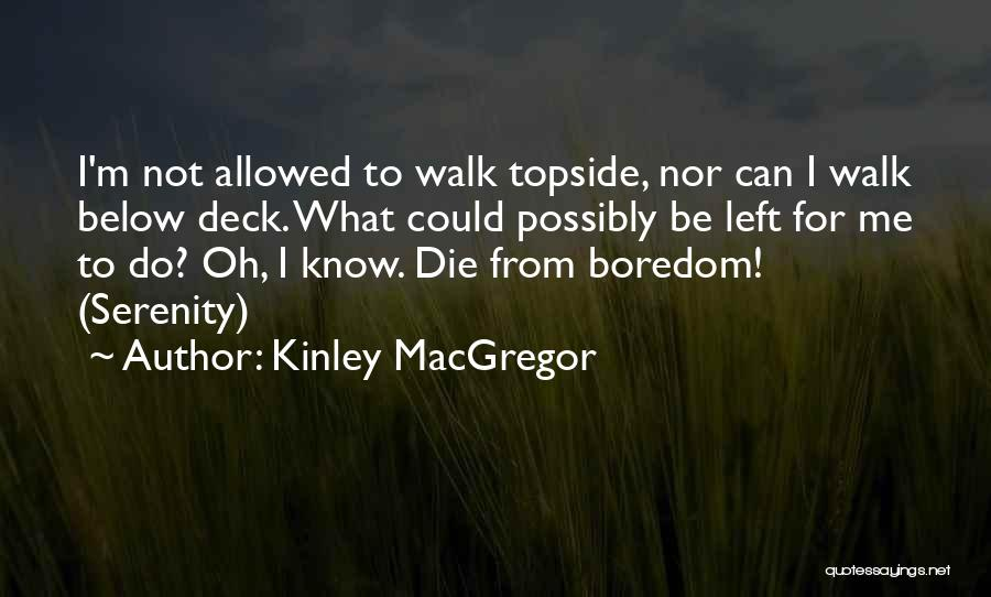 Not Allowed Quotes By Kinley MacGregor