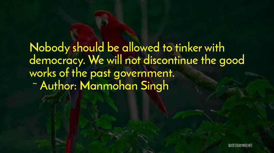 Not Allowed Quotes By Manmohan Singh