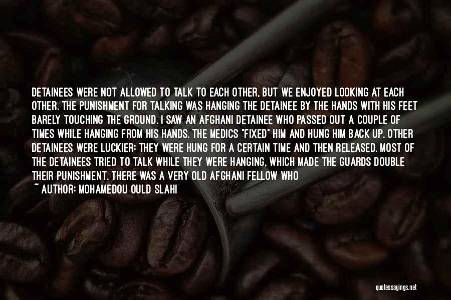 Not Allowed Quotes By Mohamedou Ould Slahi