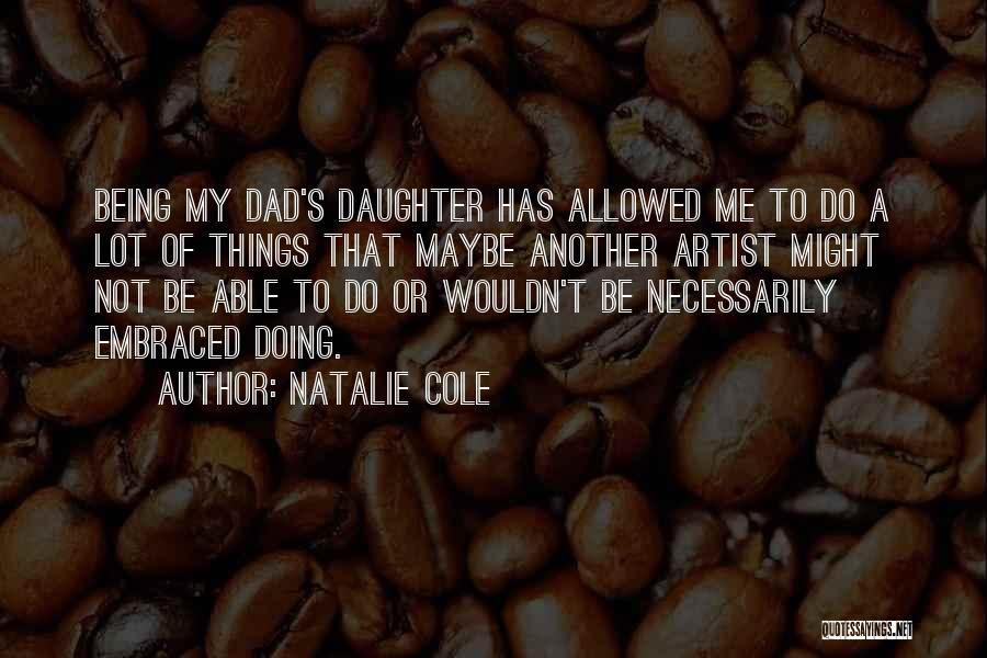 Not Allowed Quotes By Natalie Cole