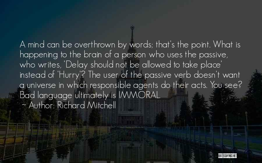 Not Allowed Quotes By Richard Mitchell