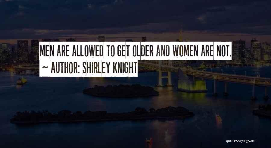 Not Allowed Quotes By Shirley Knight