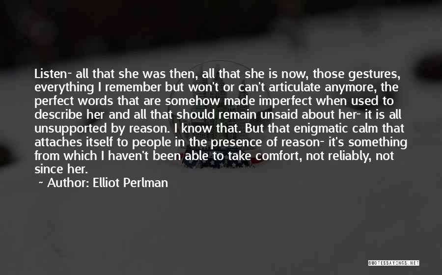 Not Anymore Quotes By Elliot Perlman